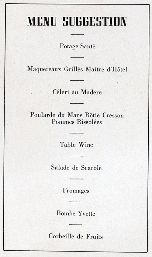 A Typical Dinner as Served in Third Class on the SS Normandie