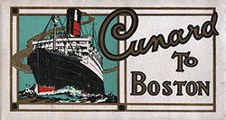 Front Cover - Cunard To Boston. Published by the Cunard Steam Ship Company Limited - 1922