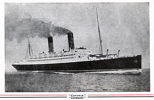 RMS Caronia and Carmania of the Cunard Line