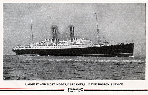 RMS Franconia and Laconia - The Largest and Most Modern Steamers in the Boston Service