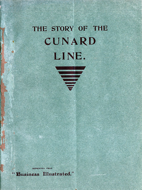 Reprinted Buisness Illustrated History of Cunard Line - Dec 1902