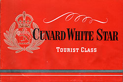 Front Cover of 1949 Brochure on Tourist Class Accommodations on Cunard White Star Ships.