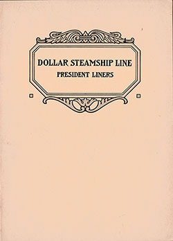 Front Brochure Cover, Dollar Steamship Line President Liners from 1925.