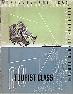 Front Cover for a Joint Line Brochure from Hamburg America Line and North German Lloyd Entitled Go Tourist Class.