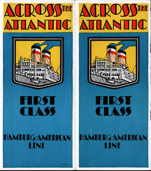 Covers for the 1928 Hamburg American Line Brochure Across the Atlantic - First Class.