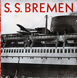Front Cover, Norddeutscher Lloyd Bremen Brochure for the SS Bremen. Form 275, Printed in the USA 25 October 1929.