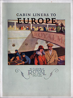 "Front Cover of 1923 Brochure ""Cabin Liners to Europe"" from the Royal Mail Steam Packet Company."