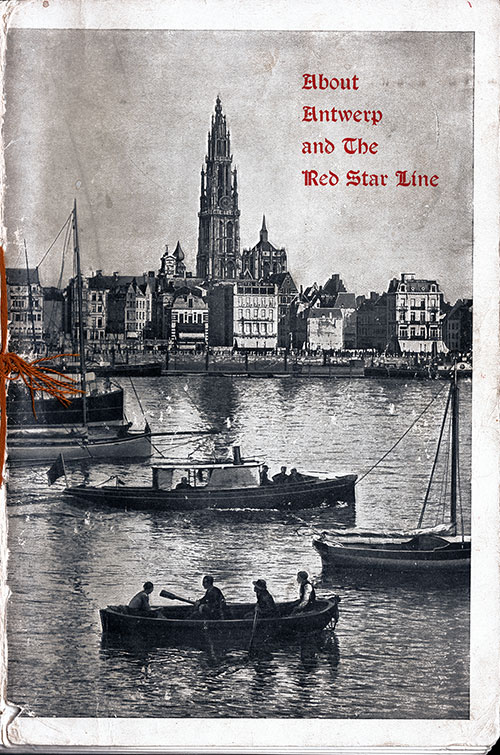 Front Cover, Brochure About Antwerp and the Red Star Line © 1904.
