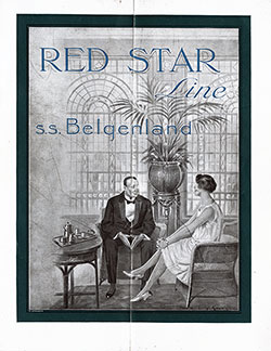 Front Cover of 1924 Brochure on the Red Star Line Flagship SS Belgenland 27,200 Tons.