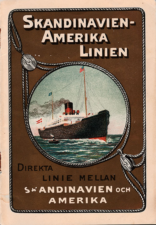 "Front Cover, 1912 Brochure ""Scandinavia to America,"" From The Scandinavian-American Line."