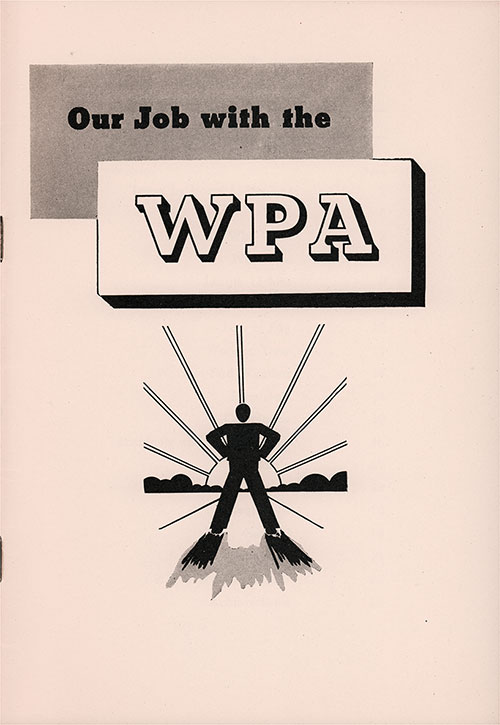 Front Cover, Our Job with the WPA