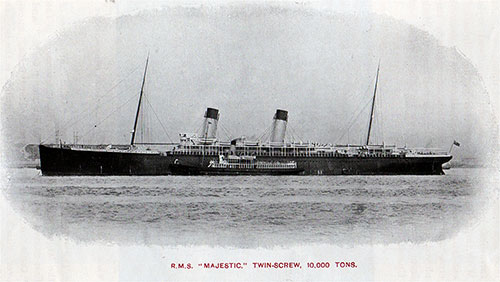 RMS Majestic Twin-Screw, 10,000 Tons Steamship of the White Star Line.
