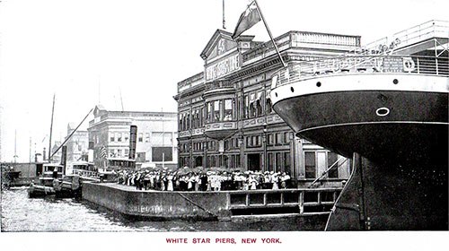 The White Star Line Piers at the Port of New York circa 1907.