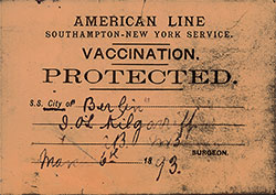 Front Side of Vacinnation Certificate Card, Issued by the American Line to I. O. Kilgarriff on 5 March 1893