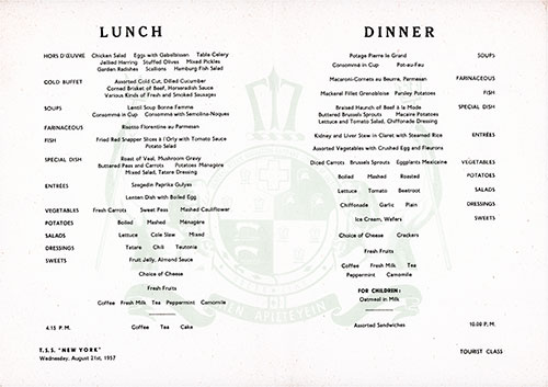 Menu Items, Lunch and Dinner Menu, Tourist Class on the TSS New York of the Greek Line, Wednesday, 21 August 1957.
