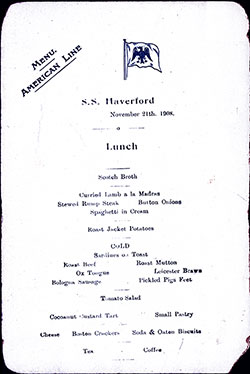 Menu Card, SS Haverford Luncheon Menu - 21 November 1908