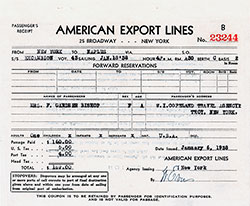 Passenger's Receipt Forward Reservations, American Export Lines Contract for Passage on the SS Excambion, Departing from New York to Naples Dated 18 January 1938.