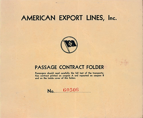 Front Cover, American Export Lines Passage Contract for Passage on the SS Vulcania, Departing from Alexandria to New York Dated 27 April 1948.