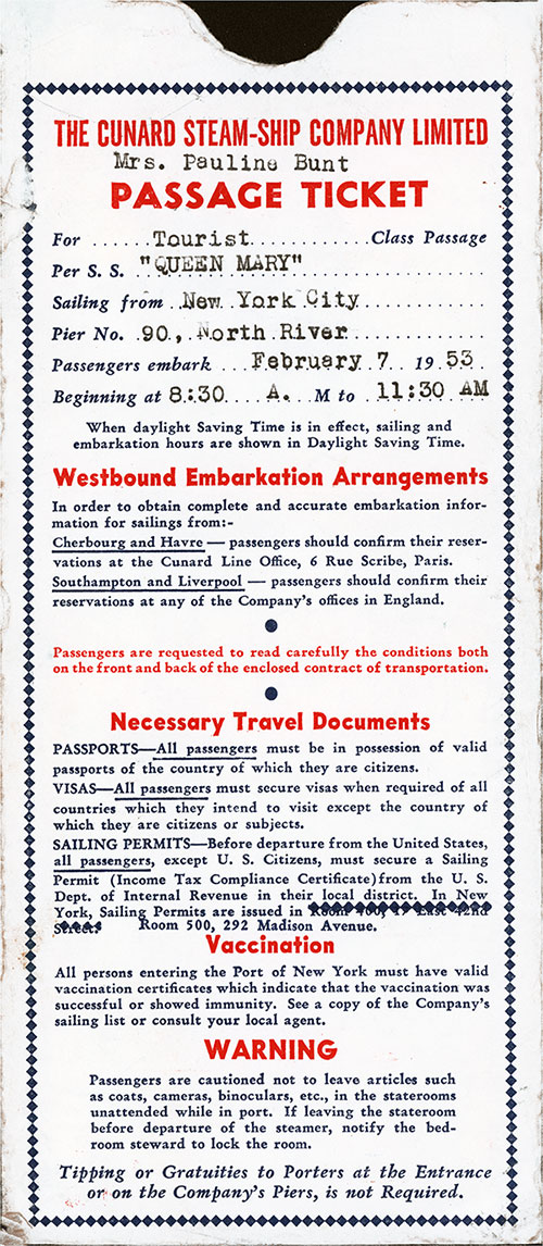 Front Side, Cunard Line Tourist Class Passage Ticket for Passage on the SS Queen Mary, Departing from New York for Southampton Dated 7 February 1953.