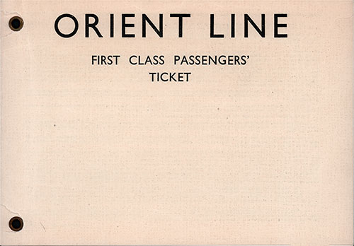 Front Cover, Orient Line First Class Passage Ticket for Passage on the SS Orion, Departing from Sydney for Tilbury Dated 7 February 1948.