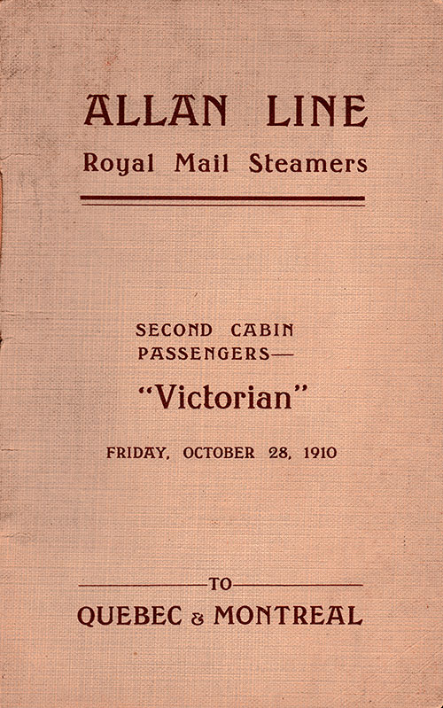 Front Cover: Second Class Passenger List for the RMS Victorian of the Allan Line Dated 28 October 1910.