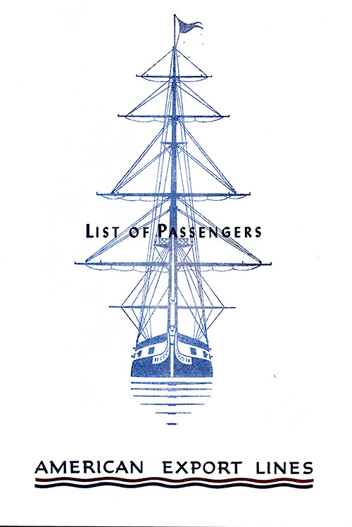 Front Cover: Cabin Class Passenger List for the SS Independence of the American Export Lines Dated 14 August 1954.