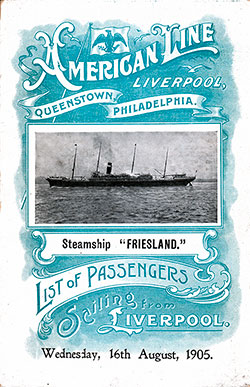 Front Cover: Cabin Class Passenger List for the SS Friesland of the American Line Dated 16 August 1905.