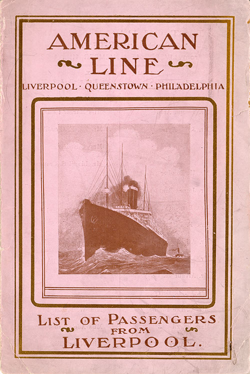 Passenger List, American Line S.S. Haverford, 1908, Liverpool to Philadelphia via Queenstown