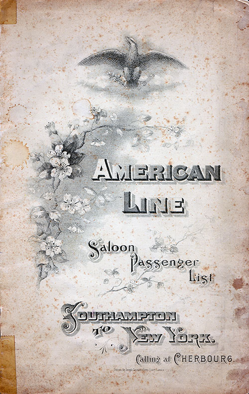 Front Cover: Saloon Class Passenger List for the SS New YOrk of the American Line Dated 12 August 1899.