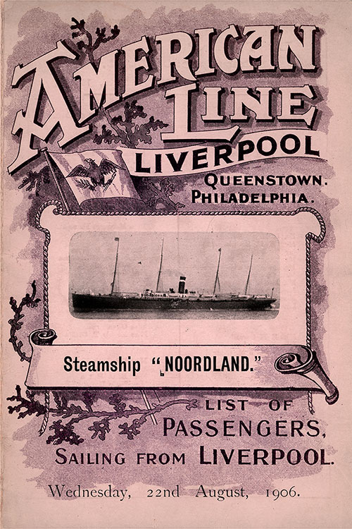 Front Cover: Second Class Passenger List for the SS Noordland of the American Line Dated 22 August 1906.