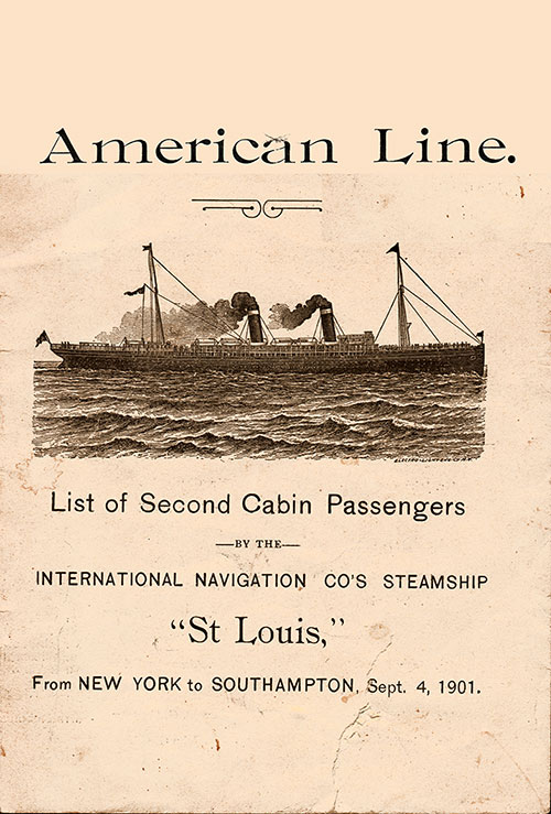 Front Cover: Second Cabin Passenger List for the SS St. Louis of the American Line Dated 4 September 1901.