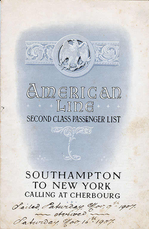 Front Cover: Second Class Passenger List for the SS St. Paul of the American Line Dated 9 November 1907.