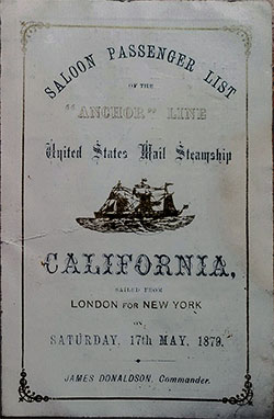 Front Cover of a Saloon Passenger List from the SS California of the Anchor Line, Departing 17 May 1879 from London.