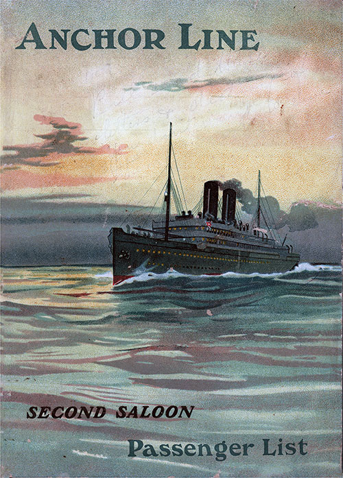 Front Cover, Anchor Line SS California Second Class Passenger List - 12 October 1907.