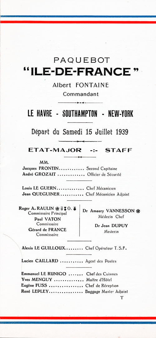 Listing of Senior Officers and Staff Members of the SS Ile de France of the French Line. From a Passenger List Dated 15 July 1939.