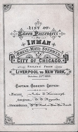 Front Cover of a Saloon Passenger List for the RMS City of Chicago of the Inman Line, Departing 25 October 1883 from Liverpool to New York.