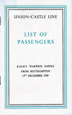 Front Cover, Union-Castle Line RMS Warwick Castle First Class and Tourist Passenger List - 15 December 1949.