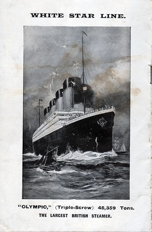 The White Star Line R. M.S. Olympic - The Largest British Steamer.