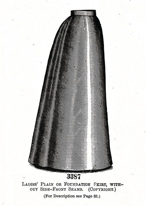 Ladies' Plain or Foundation Skirt, Without Side-Front Seams No. 3387.