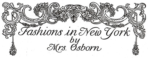 Fashions in New York by Mrs. Osborn - February 1904