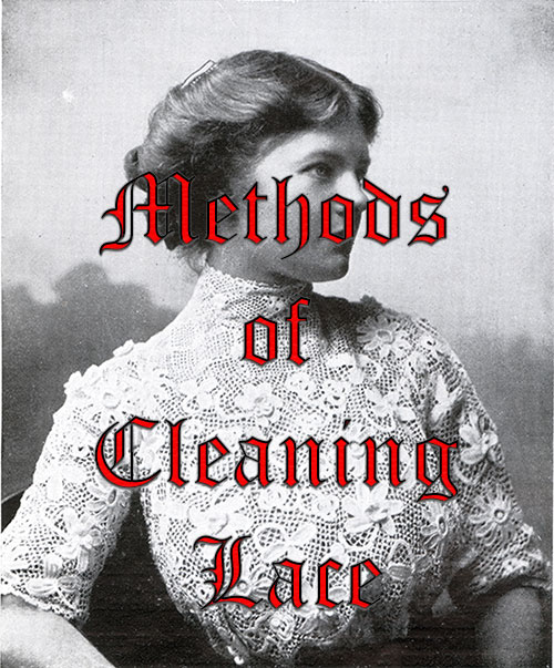 Methods of Cleaning Lace