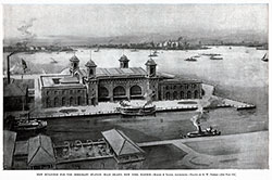 The New Buildings at Ellis Island Immigration Station - 1898