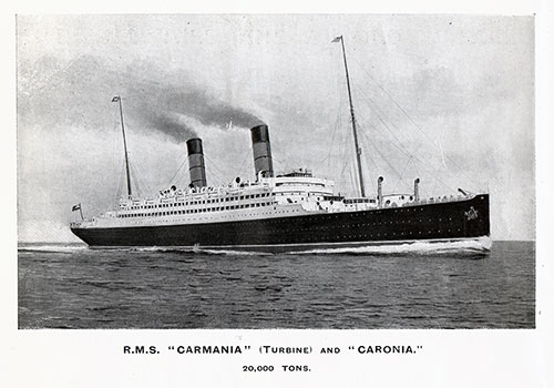 The RMS Carmania and RMS Caronia, Turbine Sister Ships of the Cunard Line at 20,000 Tons.