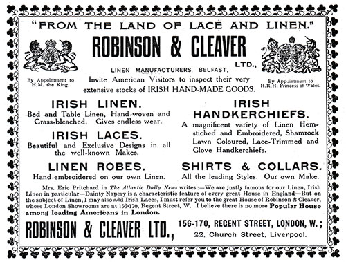 Robinson & Cleaver, Linen Manufactures, Belfast - 1908 Advertisement