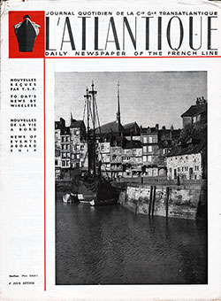 Front Page of the L'Atlantique - Daily Newspaper of the French Line for Sunday, 16 July 1939.