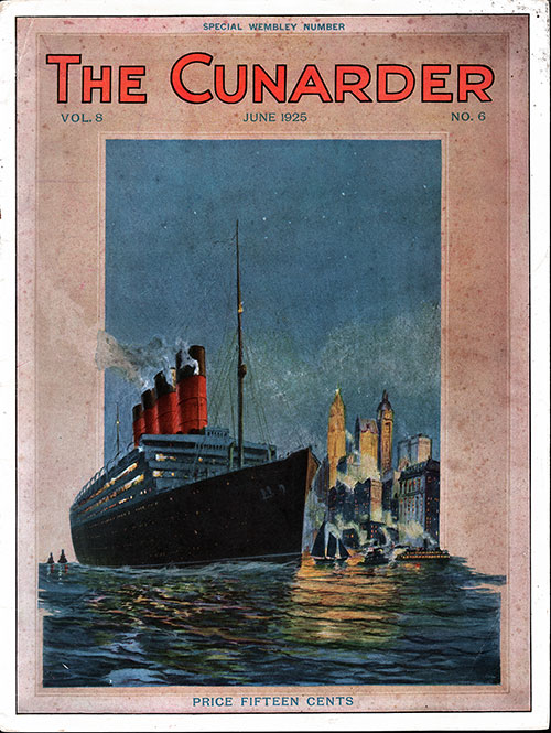 Front Cover of the June 1925 Issue of The Cunarder - A Special Wembley Number