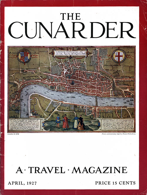 Front Cover for the April 1927 Issue of The Cunarder - A Travel Magazine