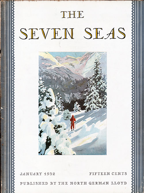 Front Cover of theJanuary 1932 Seven Seas Magazine, Publsihed by the North German Lloyd.