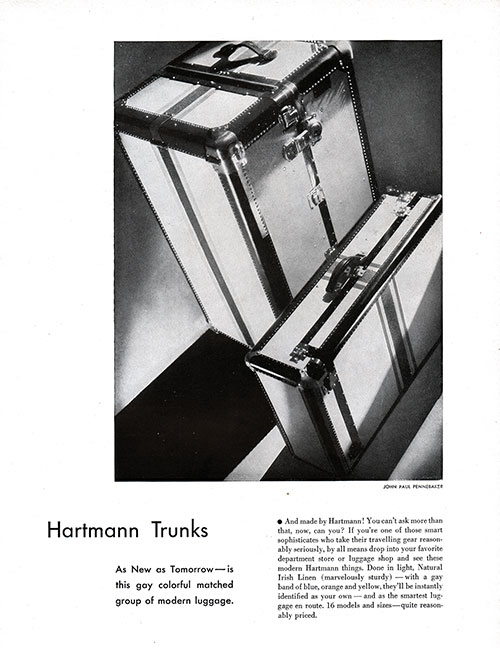 Advertisement for Harmann Trunks. As New as Tomorrow -- Is This Gay, Colorful Matched Group of Modern Luggage.