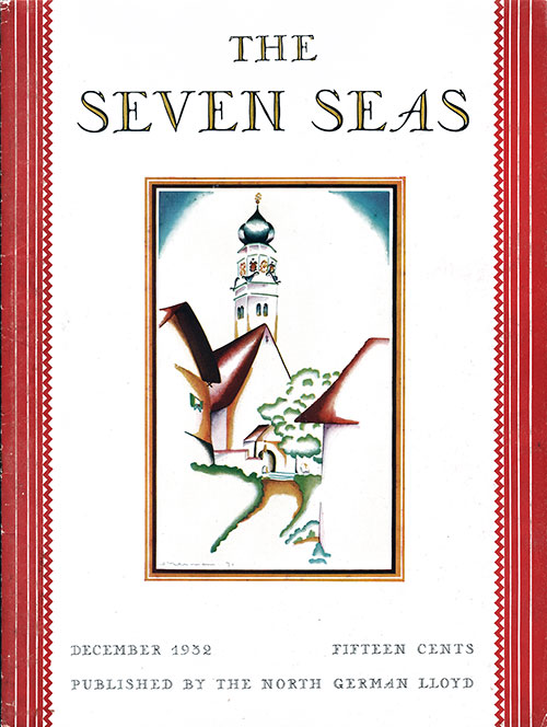 Front Cover, December 1932 Issue of The Seven Seas, Published by the North German Lloyd.